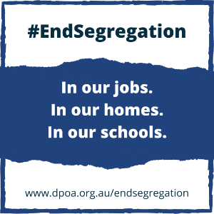 Media: Disability groups fight to end segregation of people with disability in Australia