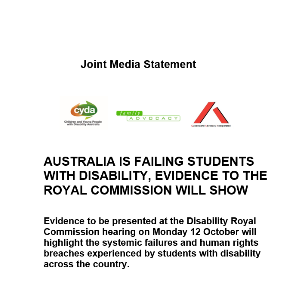 Joint media statement: Australia is failing students with disability, evidence to the Royal Commission will show